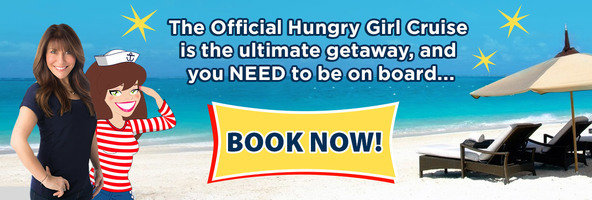 Hungry Girl Cruise: Book Now