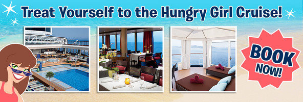 Treat Yourself to the Hungry Girl Cruise! BOOK NOW!