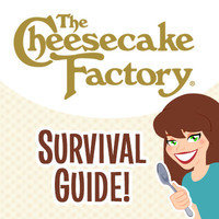 Cheesecake Factory Survival Guide (2015)
