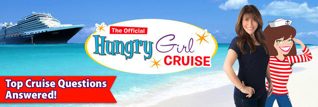 The Hungry Girl Cruise: Top Questions Answered