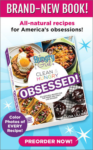 Hungry Girl Clean & Hungry Obsessed!: Now Available for Preorder