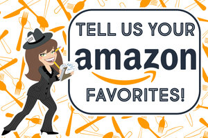 Tell Us Your Amazon Favorites!