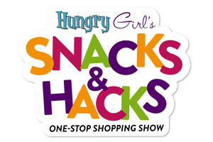 Hungry Girl's Snacks & Hacks One-Stop Shopping Show