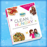 HG Gift Guide 2016: Hungry Girl Clean & Hungry: Easy All-Natural Recipes for Healthy Eating in the Real World