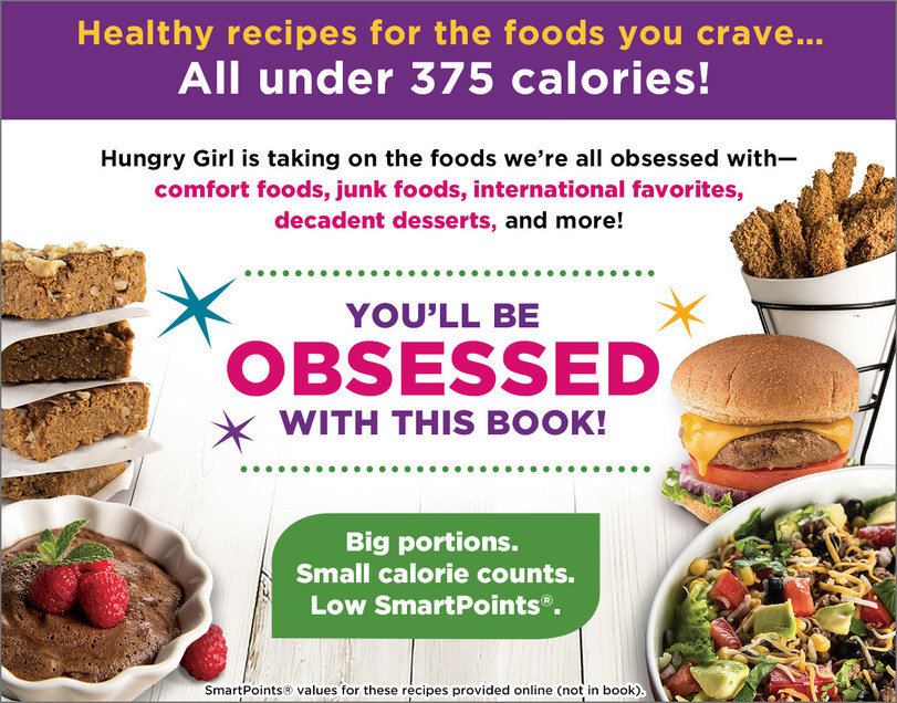 Hungry Girl Clean & Hungry Obsessed!: All-Natural Recipes for the Foods You Can't Live Without