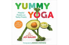 Yummy Yoga: Playful Poses and Tasty Treats book