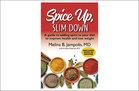 Spice Up, Slim Down by Melina Jampolis