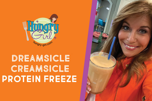 Hungry Girl's Healthy Dreamsicle Creamsicle Protein Freeze Recipe