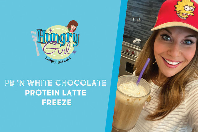 Hungry Girl's Healthy PB 'n White Chocolate Protein Latte Freeze Recipe