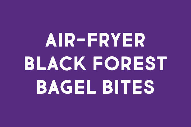 Air-Fryer Black Forest Bagel Bites